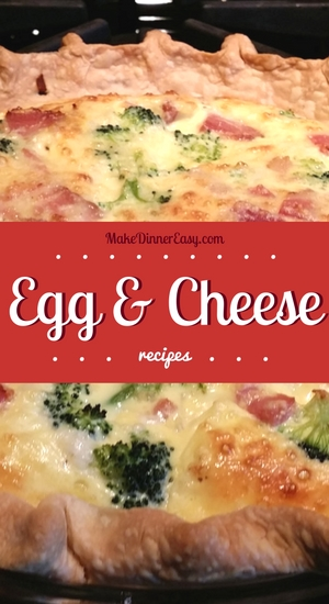 Easy quiche and other recipes using eggs and cheese!