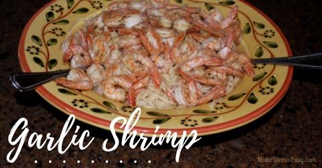 Quick and easy garlic shrimp recipe