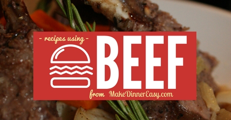 List of easy beef recipes