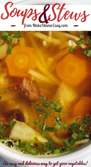 Easy soup and stew recipes.
