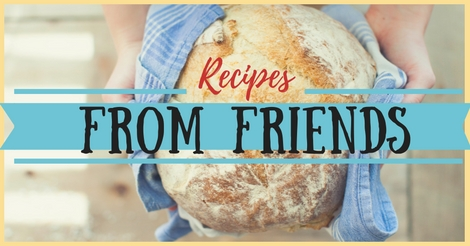 Recipes from friends