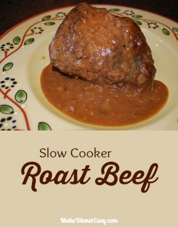 Recipe for an easy slow cooker roast beef with gravy