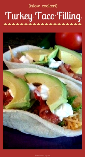 Turkey, slow cooker taco filling recipe