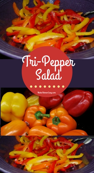 Tri-pepper salad recipe from Make Dinner Easy