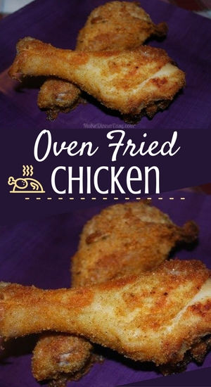 Recipe for fried chicken that's baked in the oven!