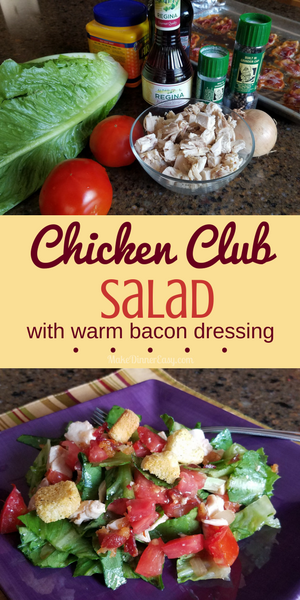 A Chicken Club Salad Recipe with Hot Bacon Dressing. Yum!