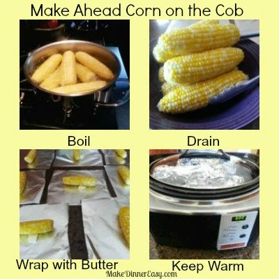 how to make corn on the cob ahead of time