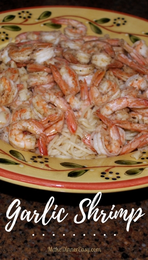 Quick and easy garlic shrimp recipe