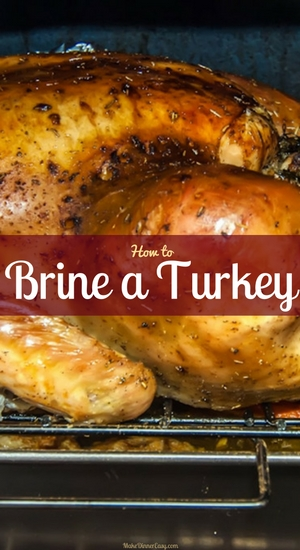 How to brine a turkey/turkey brine recipes