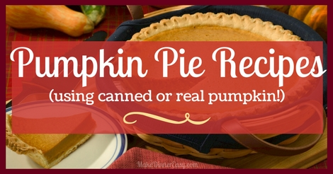 Pumpkin pie recipes using both canned or real pumpkin!