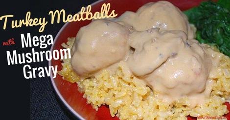 Turkey meatballs with mushroom gravy recipe
